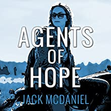 Agents of Hope: Pan21 Audiobook by Jack McDaniel Narrated by Jack McDaniel