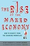 The Rise of the Naked Economy, Ryan Coonerty and Jeremy Neuner, 0230342191