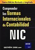 Comprender Las Normas Internacionales de Contabilidad NIC, O. Amat and S. Aguila, 8496426343