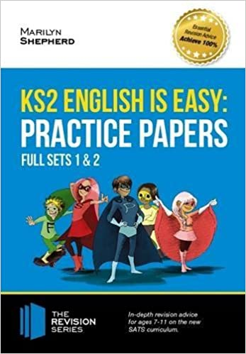Book KS2 English is Easy: Practice Papers - Full Sets of KS2 English sample papers and the full marking criteria - Achieve 100% (Revision Series) by Marilyn Shepherd (2016-07-31)