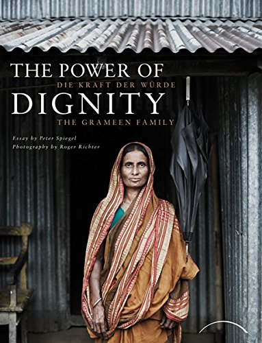 The Power of Dignity - Die Kraft der Würde: The Grameen Family