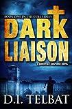 Dark Liaison: A Christian Suspense Novel (The COIL Series) (Volume 1)