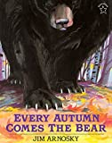img - for Every Autumn Comes the Bear book / textbook / text book