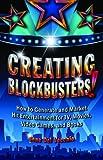 Creating Blockbusters!, Gene Del Vecchio, 1455615293