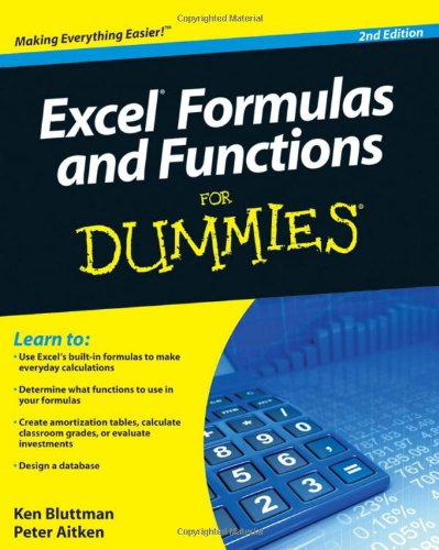 [PDF] Excel Formulas and Functions For Dummies, 2nd Edition Free Download | Publisher : For Dummies | Category : Computers & Internet | ISBN 10 : 047056816X | ISBN 13 : 9780470568163