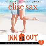 Inn & Out: Three More Wishes, Book 2 | Elise Sax