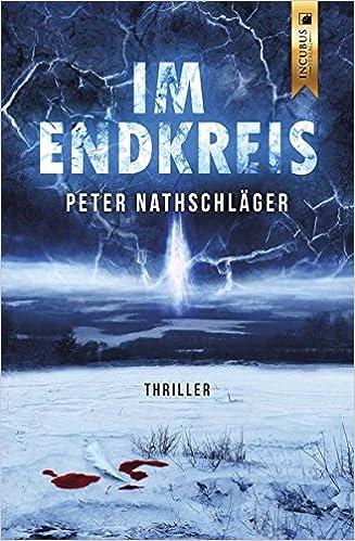 Peter Nathschläger: Im Endkreis; schwule Literatur alphabetisch nach Titeln