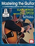 img - for Mastering the Guitar Class Method Elementary to 8th Grade (Mastering Guitar) book / textbook / text book
