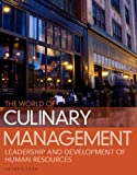 img - for World of Culinary Management: Leadership and Development of Human Resources (5th Edition) book / textbook / text book