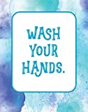 Wash your hands - 11x14 Unframed Art Print, Bathroom Decor, Great Gift for Doctors, Medical Students or Nurses