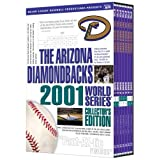 The Arizona Diamondbacks 2001 World Series Collector's Edition by A&E HOME VIDEO by n/a