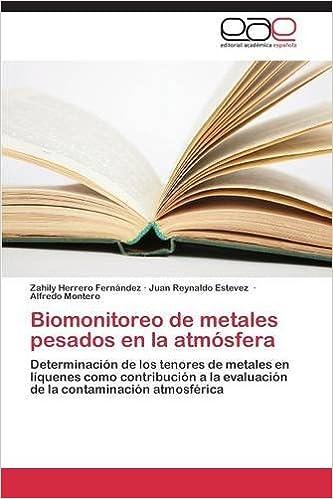 Biomonitoreo de metales pesados en la atmósfera (Spanish Edition) (Spanish)