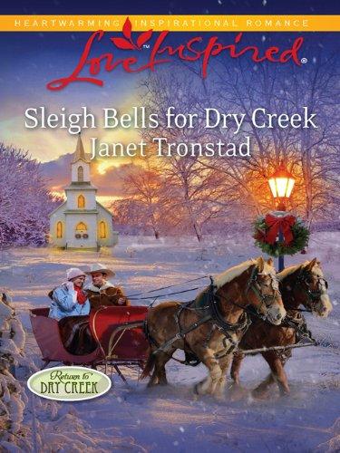 (Sleigh Bells for Dry Creek (Return to Dry Creek) )