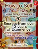 How to Sell on EBay: Unique Items or Vintage and Antique Collectibles