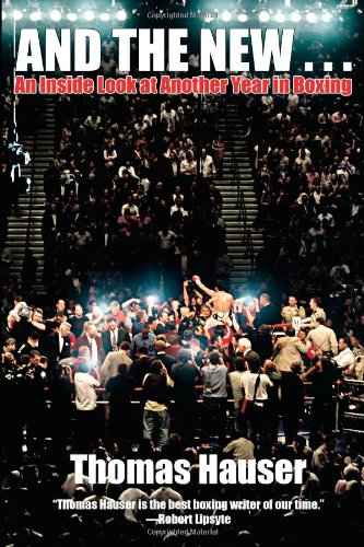 And the New . . .: An Inside Look at Another Year in Boxing PDF