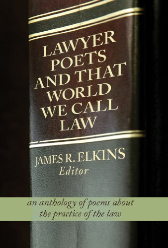 Lawyer Poets And That World We Call Law