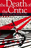Death of the Critic, McDonald, Ronan, 0826492800