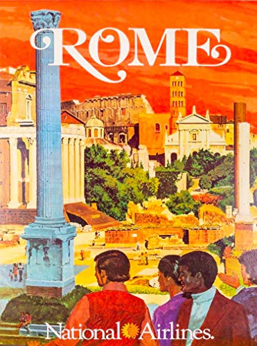 - A SLICE IN TIME Rome Italy Italia National Airlines Vintage Travel Home Collectible Wall Decor Advertisement Art Poster Print. 10 x 13.5 inches.