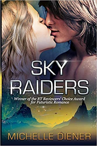 Amazon Fr Sky Raiders Michelle Diener Livres