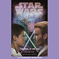 Star Wars: Jedi Quest, Book 2: The Trail of the Jedi