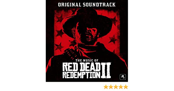 The Music of Red Dead Redemption 2 (Original Soundtrack) by