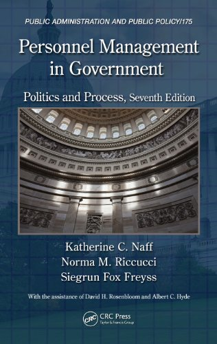 Download Personnel Management in Government: Politics and Process, Seventh Edition (Public Administration and Public Policy) Pdf