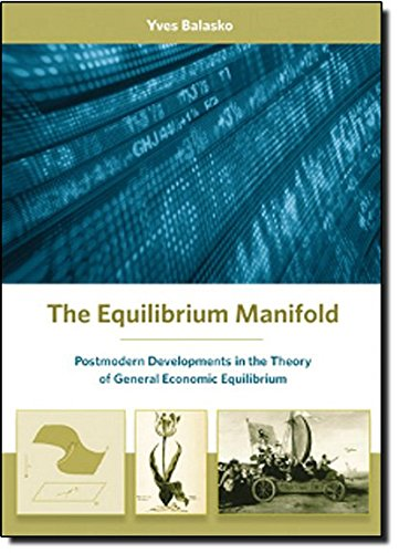The Equilibrium Manifold Postmodern Developments In Theory Of