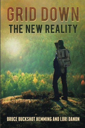 Grid Down The New Reality (Volume 3)
