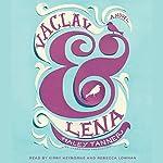Vaclav & Lena: A Novel | Haley Tanner