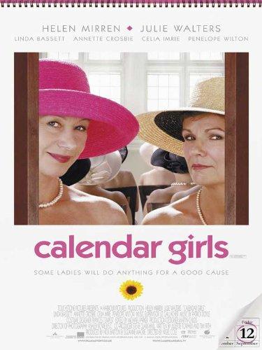 Calendar Girls Poster Movie D 11 X 17 In 28cm X 44cm John Alderton