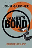 James Bond: Brokenclaw: A 007 Novel