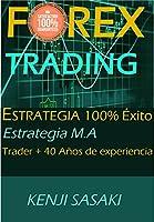 Mi nombre es Kenji Sasaki y soy trader a tiempo completo en forex y otros mercados financieros con más de 40 años invirtiendo en este apasionante mundo, gracias a mi experiencia puedo decir que hace bastante he conseguido vivir del trading .L...