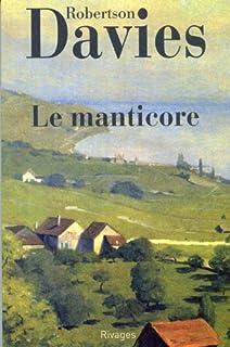 La trilogie de Deptford [02] : Le Manticore, Davies, Robertson