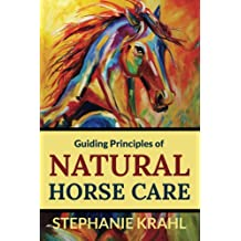 Guiding Principles of Natural Horse Care
