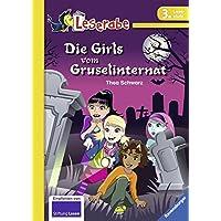 Die Girls vom Gruselinternat (Leserabe - 3. Lesestufe)