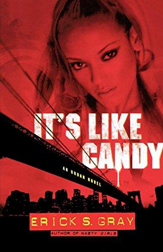 It's Like Candy: An Urban Novel