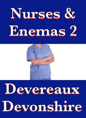 Nurses Enemas 2 By Devonshire Devereaux