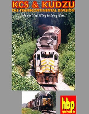 KCS & Kudzu - The Kansas City Southern's Transcontinental for sale  Delivered anywhere in USA