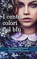 I cento colori del blu (eNewton Narrativa) (Italian Edition)