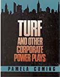 img - for Turf: And Other Corporate Power Plays book / textbook / text book