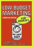 img - for Low-budget Marketing for Rookies book / textbook / text book