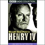 BBC Radio Shakespeare: Henry IV, Part One (Dramatized) | William Shakespeare