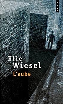 L'aube par Wiesel