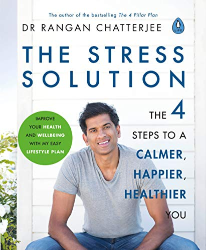 - The Stress Solution: The 4 Steps to Reset Your Body, Mind, Relationships and Purpose