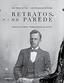 Amazon.com.br eBooks Kindle: Retratos na parede, Altamir
