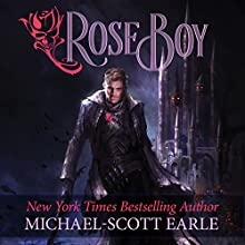 Rose Boy Audiobook by Michael-Scott Earle Narrated by Joshua Story