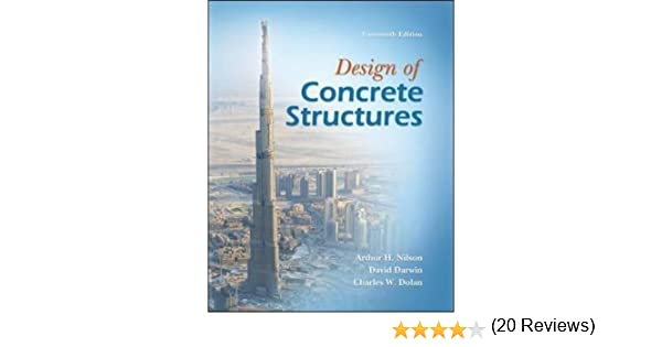 Design of concrete structures arthur nilson david darwin design of concrete structures arthur nilson david darwin charles dolan 9780073293493 amazon books fandeluxe Image collections