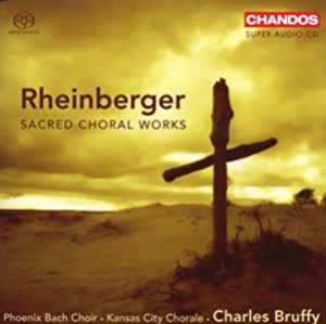 Rheinberger: Sacred Choral Works by Phoenix Bach Choir (2007-11-06)