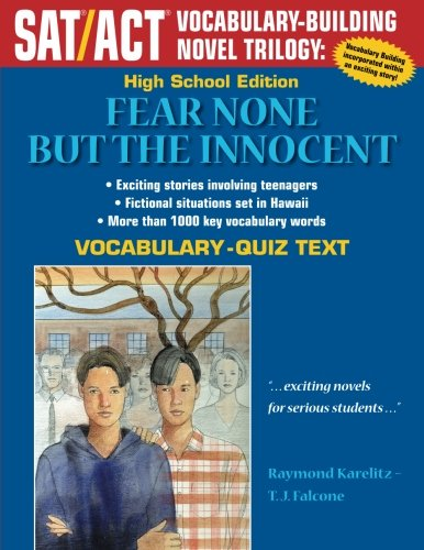 Fear None But The Innocent: High School Vocabulary-Quiz Text (SAT/ACT Vocabulary-Building Novel Trilogy)