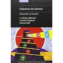 Exámenes de idiomas: Elaboración y evaluación
